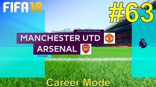 FIFA 18 - Manchester United Career Mode #63: vs. Arsenal