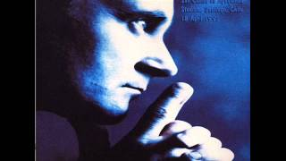 Phil Collins  10  We Wait And We Wonder Both Sides In Chile 1995