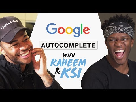 Raheem Sterling & KSI Google Autocomplete What have you been searching for