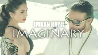 Imran Khan Song - Tu Meri Imaginary Girl (Official Music Release)