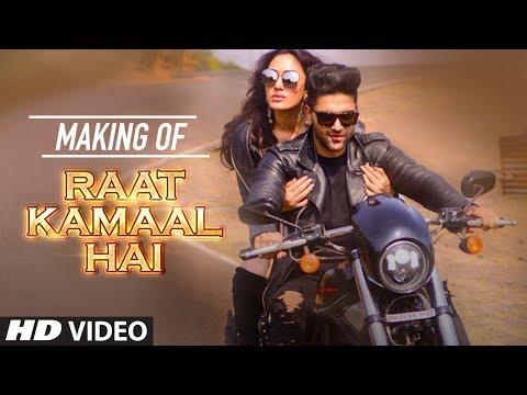 Making Of Raat Kamaal Hai Song   Guru Randhawa & Khushali Kumar   Tulsi Kumar