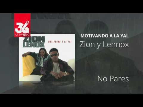 No pares - Zion y Lennox (Motivando la Yal) [Audio]