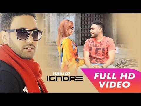 Xxx Mp4 Ignore Harjot Full Video Latest Punjabi Song Mp4 Records 3gp Sex