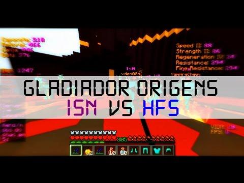 [Gladiador] Origens | IsN x HFs | 7 FPS OWNA!