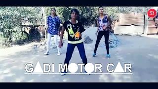 GADI MOTOR CAR (Girls Version) || NAGPURI sadri DANCE VIDEO || Sadri BuZz