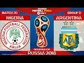 Nigeria vs Argentina ⚽️ 🔴 | FIFA World Cup Russia 2018 | Match 39 | 26/06/2018