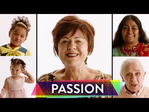 People Ages 0-100 Share Their Greatest Passions