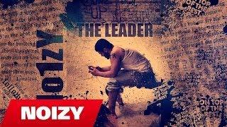 Noizy - The Leader (Album 2 Preview)