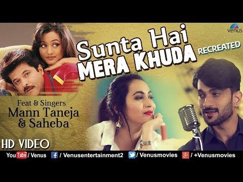 Xxx Mp4 Sunta Hai Mera Khuda Recreated HD VIDEO Mann Taneja Amp Saheba Latest Bollywood Romantic Songs 3gp Sex