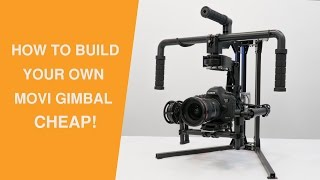 How To Build A Pro Camera Gimbal