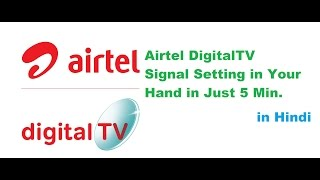 How to Find Airtel Digital TV Signal in 5 Min. in Hindi