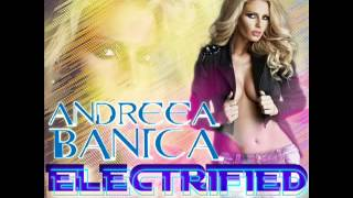 Andreea Banica - Electrified (Shox & X-Men Remix)