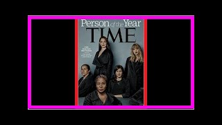 NEWS 24H - Theres a way to look at the irony of the time magazine announced its person of the year