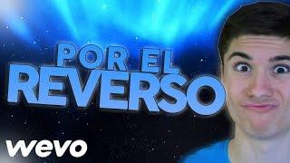POR EL REVERSO - CANCIÓN DEL VERANO - Jaimillo