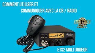 ETS2MP | Comment utiliser la CB Radio