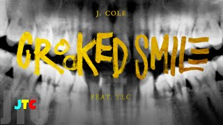 JTC - J. Cole ft. TLC - Crooked Smile