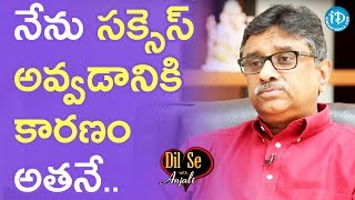 Dr. AV Gurava Reddy About His Formula For Success || Dil Se With Anjali