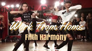 Work From Home - Fifth Harmony | Sierra Neudeck | Choreographer – Matt Steffanina