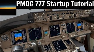 [FSX] PMDG 777 Startup Tutorial