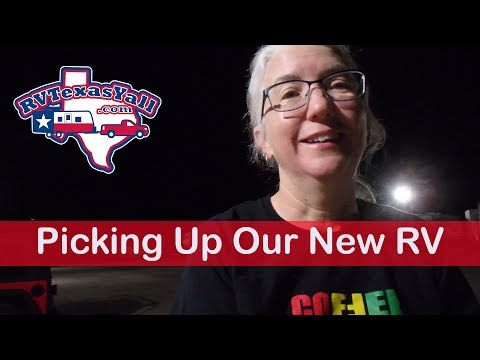 Picking Up Our New RV! | Journey to Full Time RV Life | RV Texas Y'all