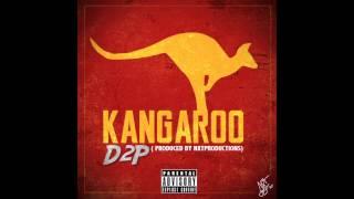 D2P - Kangaroo ( 2015  Twerk Song )