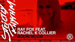 Ray Foxx feat. Rachel K Collier - Boom Boom (Heartbeat) (Official Video)