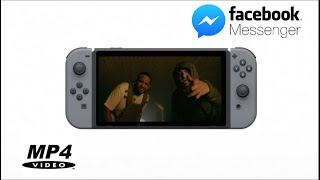 Nintendo Switch - Watch MP4 Videos With Facebook Messenger