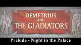 Demetrius and the Gladiators - Gloria march