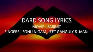 Dard Lyrics | SARBJIT | Randeep Hooda, Aishwarya Rai Bachchan | Sonu Nigam, Jeet Gannguli, Jaani