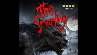 THE SNARLING Official UK Trailer (2018) Comedy, Horror