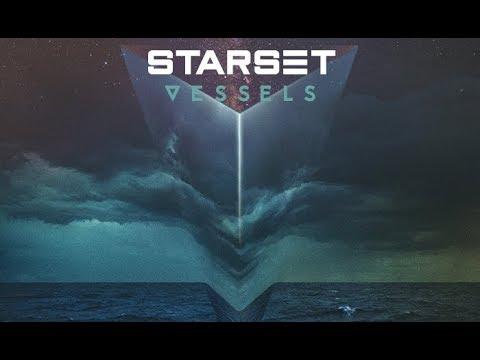 Starset VESSELS Full Album