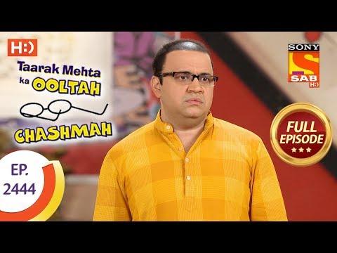 Taarak Mehta Ka Ooltah Chashmah Ep 2444 Full Episode 12th April 2018