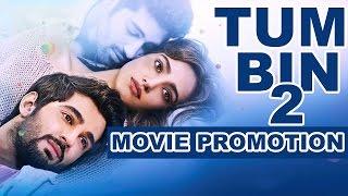 """Tum Bin II"" (2016) Promotion Events Full  Video   Neha Sharma, Aashim Gulati"