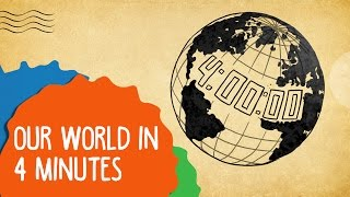 Our World In 4 Minutes | Whack & Epified
