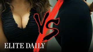 Boobs vs Butts: Which Do You Prefer? [Gen whY] | Elite Daily