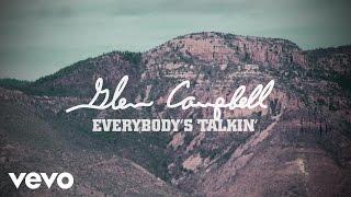 Glen Campbell - Everybody's Talkin' (Lyric Video)