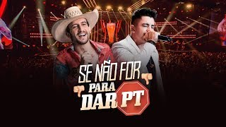 Antony e Gabriel - Se Não For Pra Dar PT Nem Vou (DVD OFICIAL)