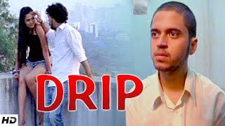 DRIP - Unusual Short Film | Must Watch
