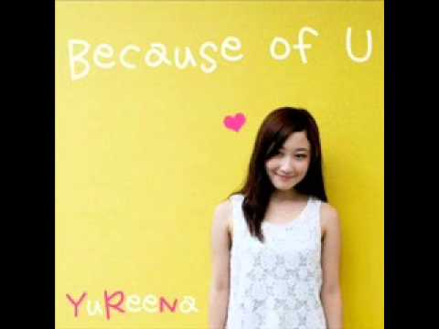 "YuReeNa - Because of U (Jingle iklan Pixy ""Ai Love You"")"