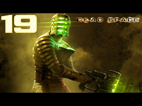 Dead Space - Ch. 8 [Search And Rescue] - Part 19 - (RKO & Commentary Issues)