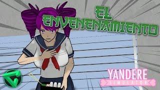 EL ENVENENAMIENTO Y EL FANTASMA DEL BAÑO - Yandere Simulator | iTownGamePlay