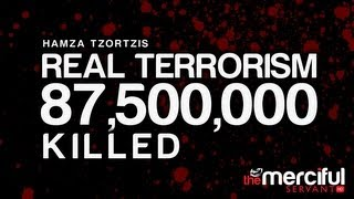 87,500,000 Killed - Real Terrorism ᴴᴰ - Hamza Tzortzis