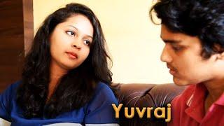 Yuvraj (A Short Film on Love and Friendship)