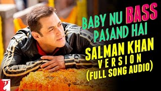 Baby Nu Bass Pasand Hai - Full Song Audio | Salman Khan Version | Sultan