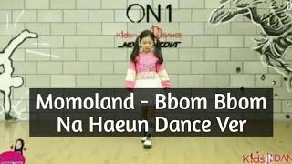 Na Haeun dance cover MOMOLAND Bbom Bbom