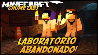 Minecraft: CHUME LABS - LABORATÓRIO ABANDONADO! #6