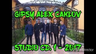 GIPSY ALEX CAKLOV STUDIO CD. 1 - KISS KISS 2017