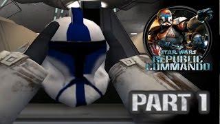 Star Wars Republic Commando (PC) HD: ARC Trooper Mod Walkthrough - Part 1: Kamino