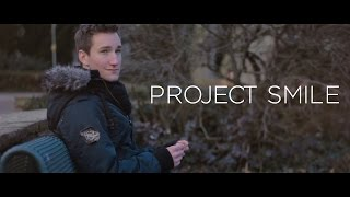 Project Smile (Inspirational Short Film)