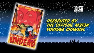 MST3K: The Undead (FULL MOVIE) - with Annotations